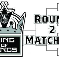 Round 2 Matchups Set in King of Kings Tournament