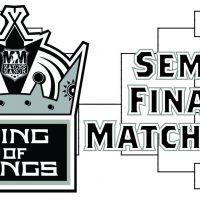 Semi-Final Matchups in King of Kings Tournament